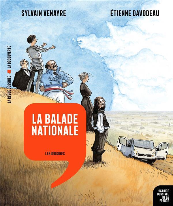 Histoire dessinée de la France n.1 ; la balade nationale : les origines
