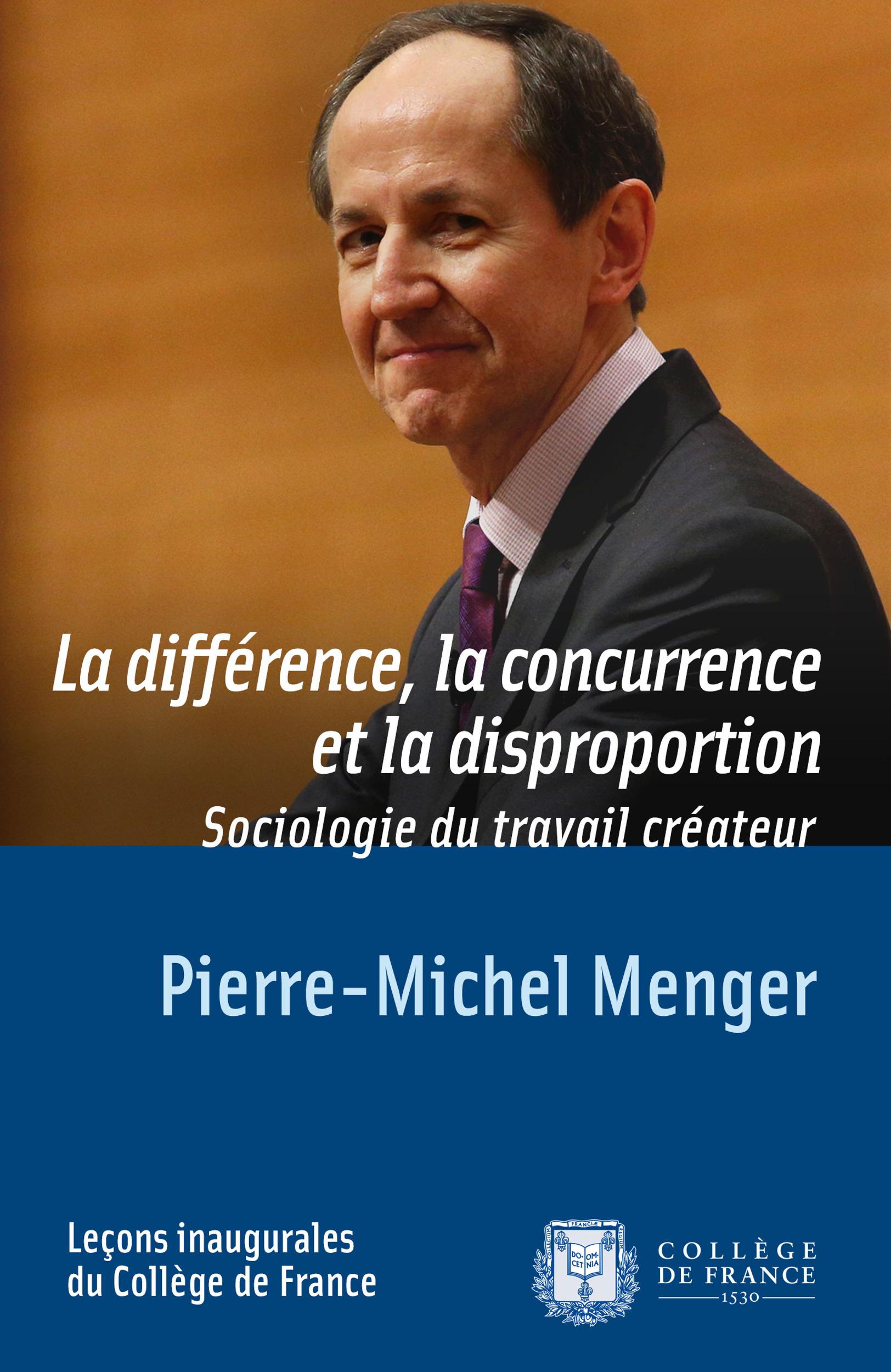 La différence, la concurrence et la disproportion ; sociologie du travail créateur