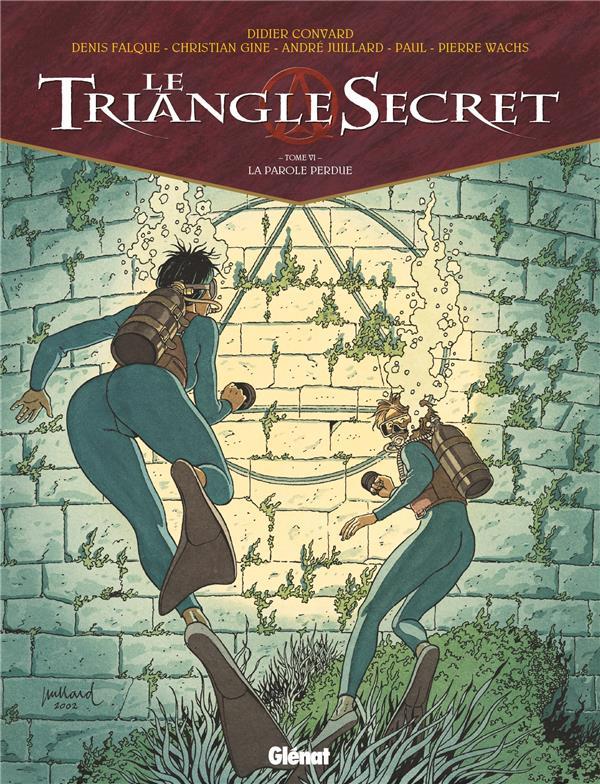le triangle secret t.6 ; la parole perdue