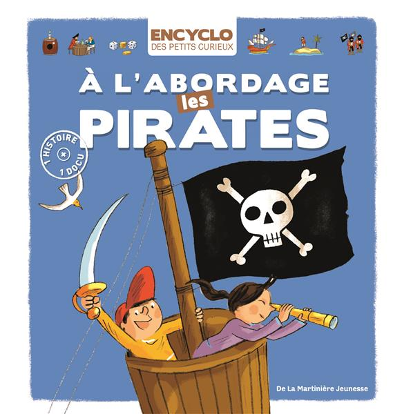 à l'abordage les pirates