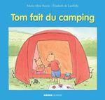 Vente Livre Numérique : Tom fait du camping  - Elisabeth De Lambilly