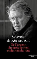 Vente Livre Numérique : De l'urgent, du presque rien et du rien du tout  - Olivier de KERSAUSON