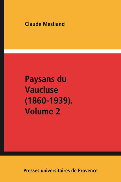 Paysans du vaucluse  (1860 1939)