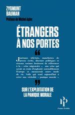 Etrangers à nos portes  - Zygmunt Bauman