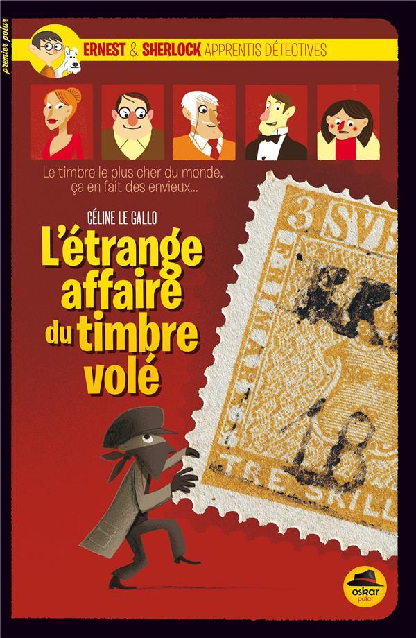 Ernest & Sherlock apprentis détectives ; l'étrange affaire du timbre volé