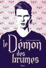 Vente EBooks : Le Démon des brumes  - Luc Blanvillain