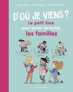 Vente EBooks : D'où je viens ? Le petit livre pour parler de toutes les familles  - STEPHANIE DUVAL - Serge HEFEZ