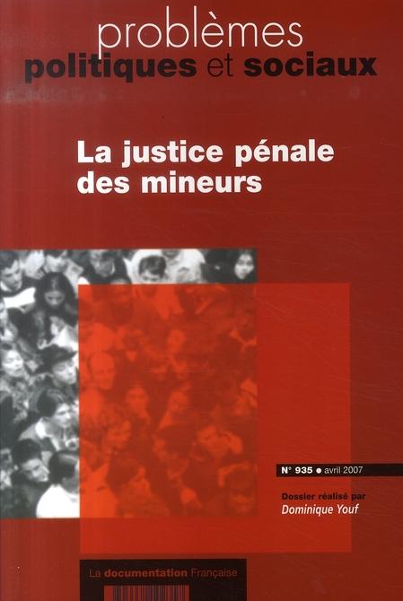 Problemes politiques et sociaux t.935; la justice penale des mineurs