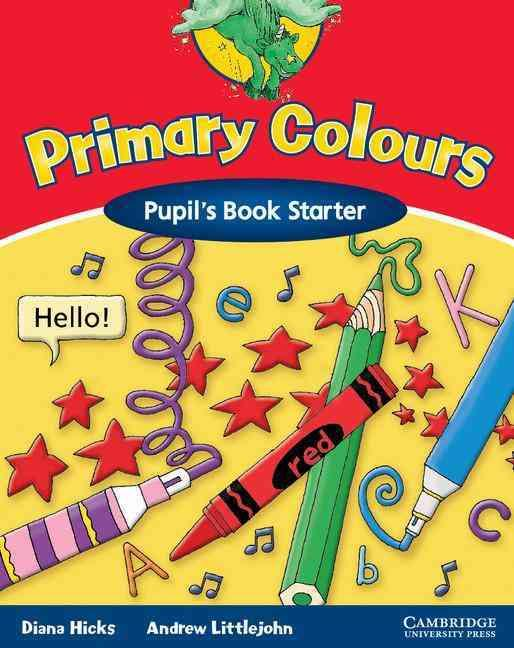 PRIMARY COLOURS STARTER PUPIL BOOK