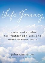 Safe Journey  - Julia Cameron