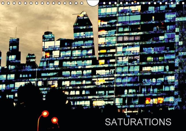 SATURATIONS (Calendrier mural 2015 DIN A4 horizontal)