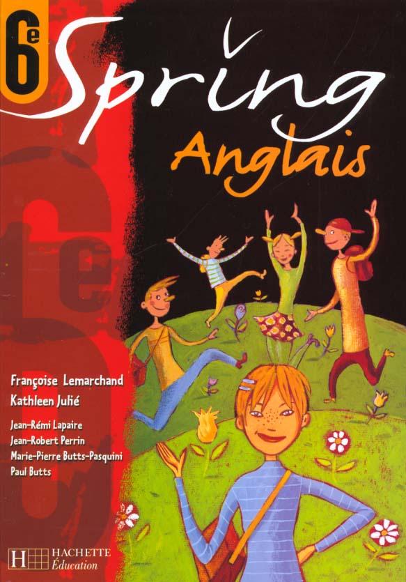 Spring Anglais 6e Livre De L Eleve Edition 2000