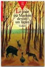 Vente Livre Numérique : Le jour où Marion devint un lapin  - Gudule