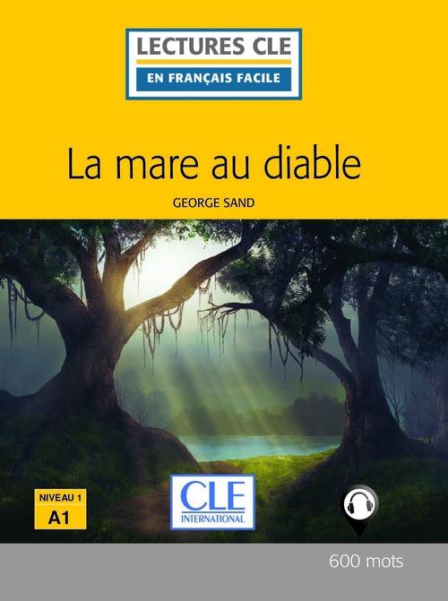 La mare au diable - Niveau 1/A1 - Lecture CLE en français facile - Ebook