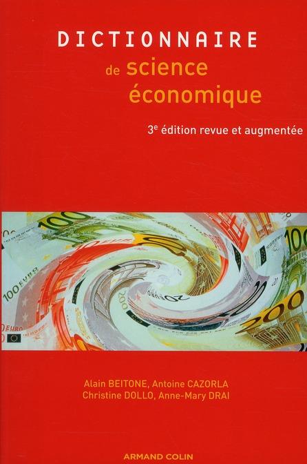 Dictionnaire Des Sciences Economiques (3e Edition)