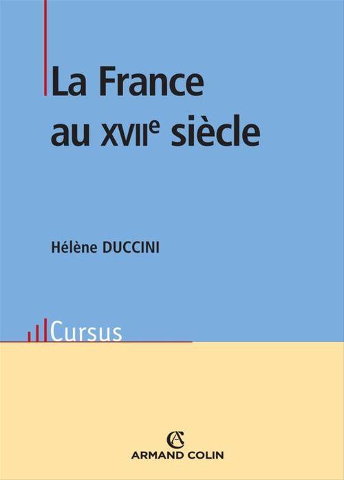Histoire de la France du XVII siècle