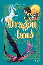 Vente Livre Numérique : Dragonland t.2 ; l'héritier du royaume caché  - Johan Heliot
