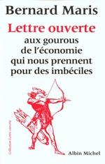 Couverture de Lettre ouverte aux gourous de l'économie qui nous prennent pour des imbéciles