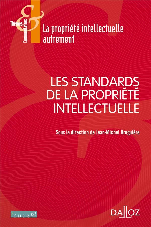 Les Standards De La Propriete Intellectuelle