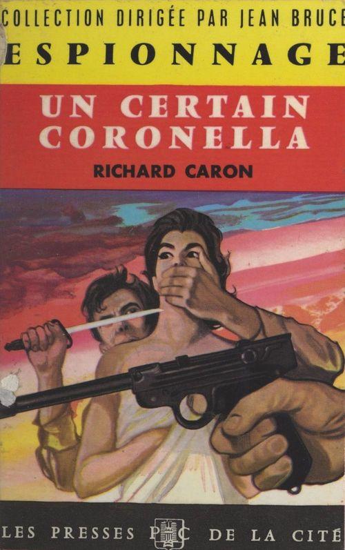 Un certain Coronella  - Richard Caron