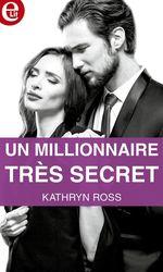 Vente Livre Numérique : Un millionnaire très secret  - Kathryn Ross