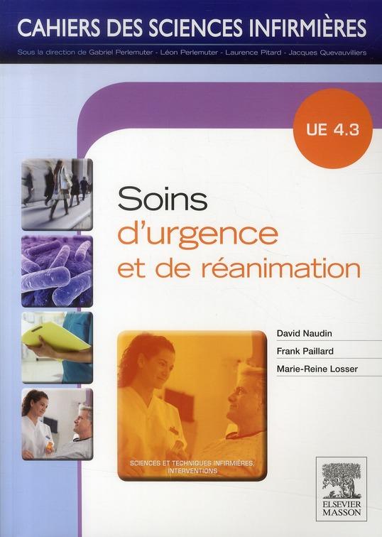 Cahiers Des Sciences Infirmieres T.19; Soins D'Urgence ; Ue 4.3