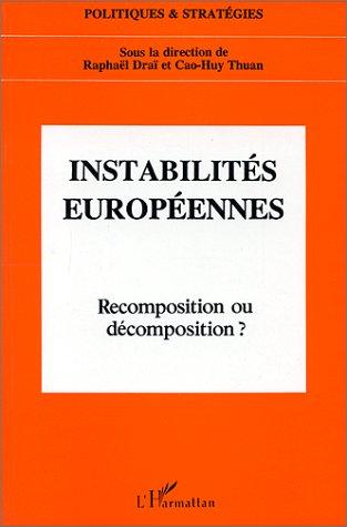 Instabilités européennes ; recomposition et décomposition ?