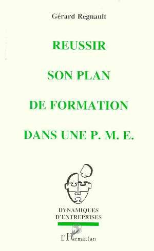 Réussir son plan de formation dans une P.M.E.