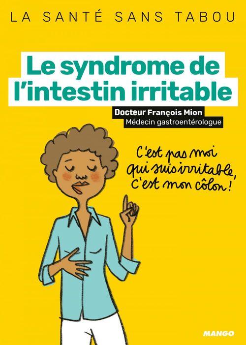 Le syndrome de l'intestin irritable