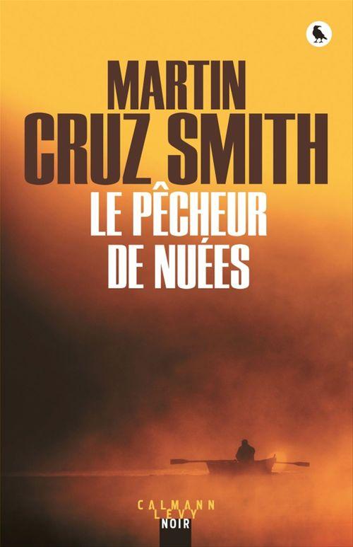 Le Pêcheur de nuées  - Martin Cruz Smith