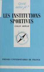 Vente Livre Numérique : Les institutions sportives  - Colin Miège