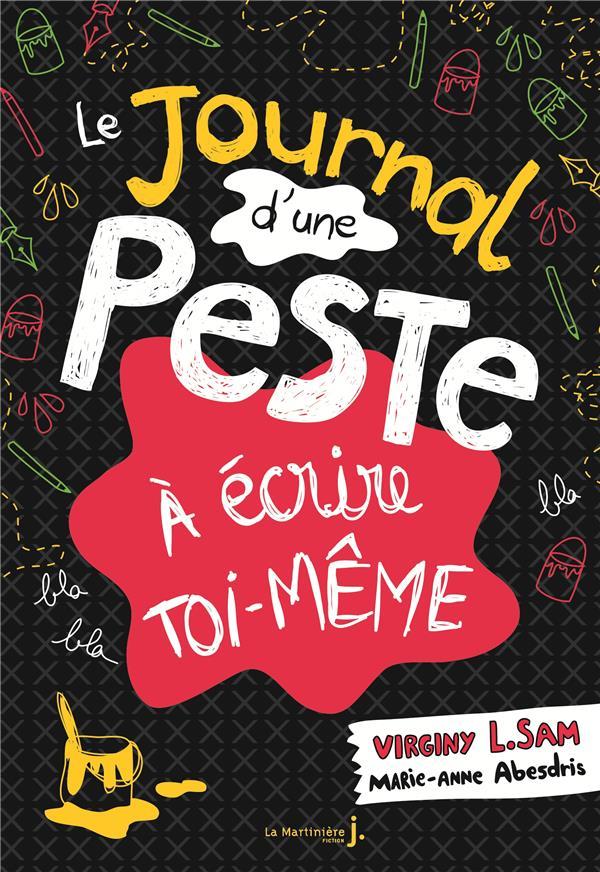 Journal d'une peste ; à écrire toi-même
