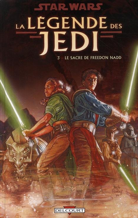 Star Wars - la légende des Jedi t.3 ; le sacre de Freedon Nadd