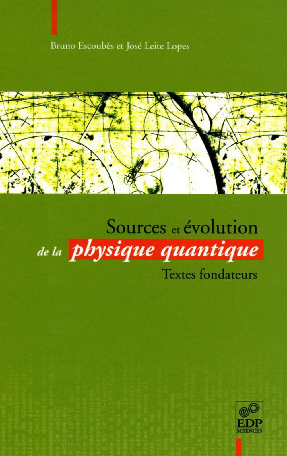 Sources et évolution de la physique quantique