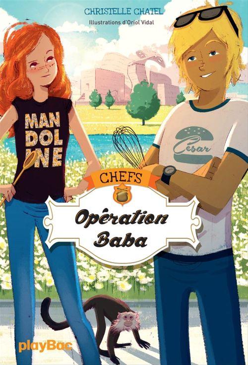 Vente EBooks : CHEFS T.2 ; opération baba !  - Christelle Chatel