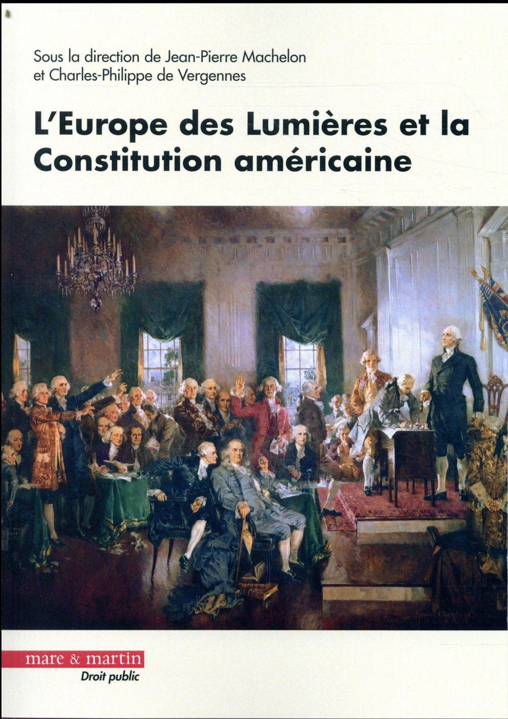 L'Europe des Lumières et la Constitution américaine