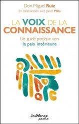 La voix de la connaissance ; un guide pratique vers la paix intérieure