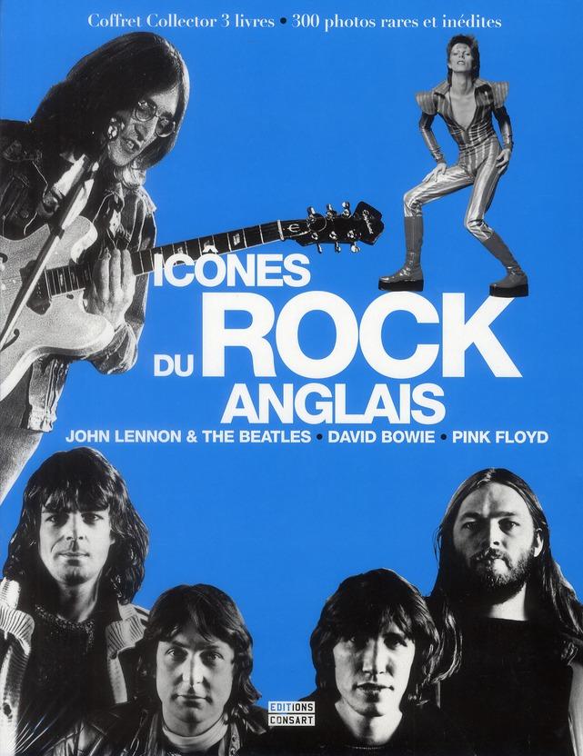Icônes du rock anglais ; Johan Lennon et The Beatles, David Bowie, Pink Floyd