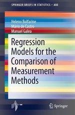 Regression Models for the Comparison of Measurement Methods  - Mario De Castro - Heleno Bolfarine - Manuel Galea