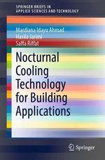 Nocturnal Cooling Technology for Building Applications  - Hasila Jarimi - Mardiana Idayu Ahmad - Saffa Riffat