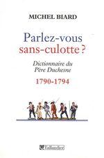Vente EBooks : Parlez-vous sans culotte ?  - Michel Biard