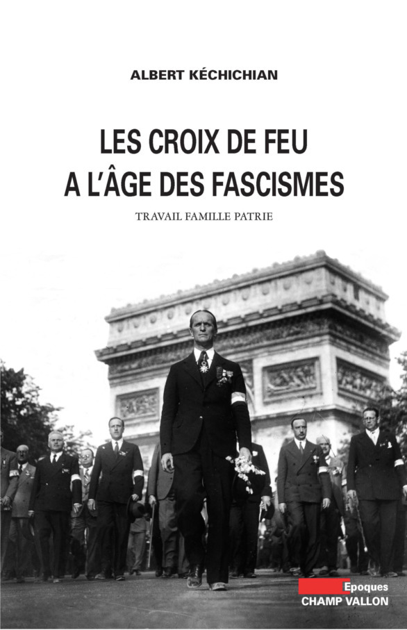 Les Croix-de-feu à l'âge des fascismes