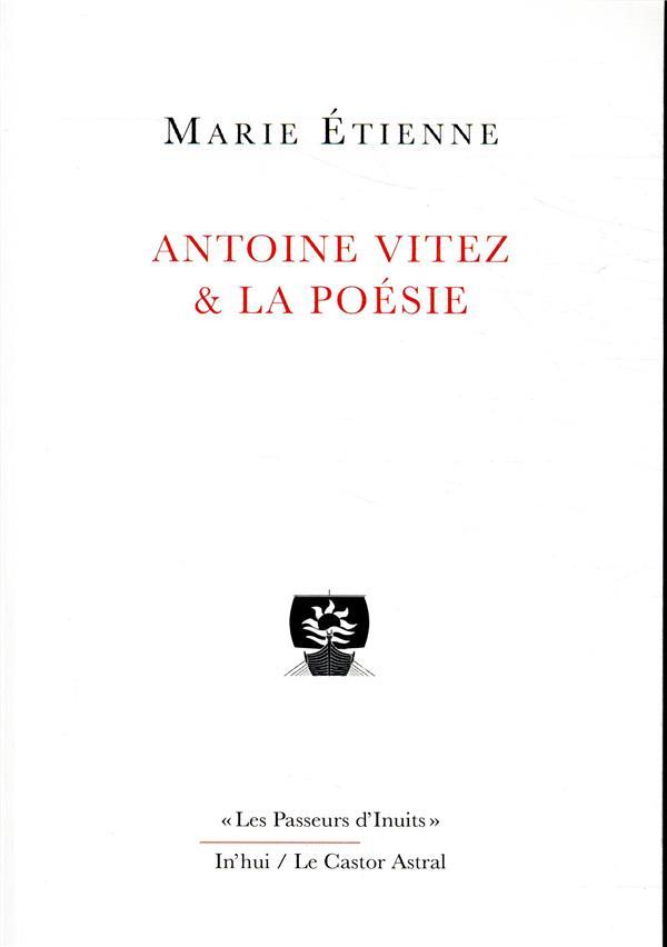 Antoine Vitez et la poésie