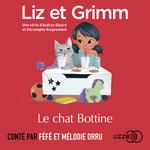 Vente AudioBook : Liz et Grimm - Le Chat Bottine  - Christophe GUIGNEMENT - Audrey SIOURD