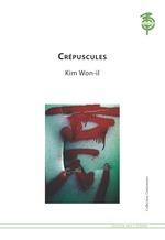 Vente Livre Numérique : Crépuscules  - Kim won-Il - Hélè