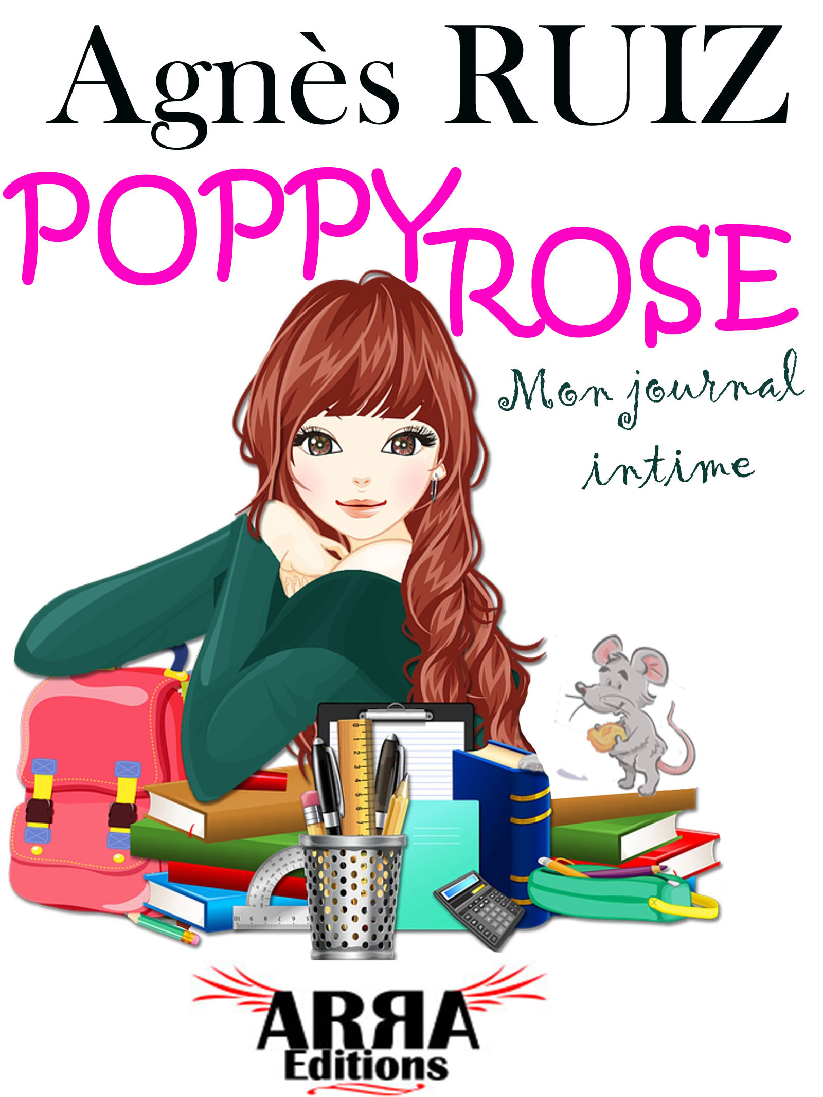 Poppy Rose, mon journal intime