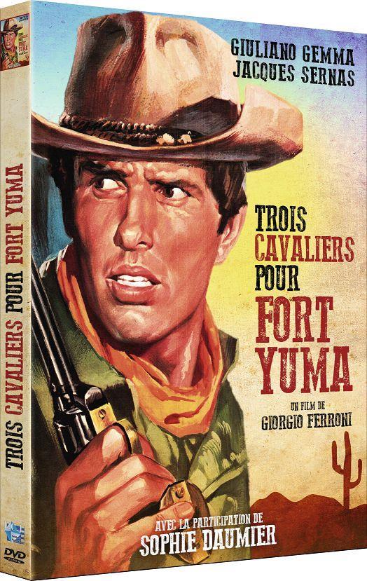 Trois cavaliers pour fort Yuma