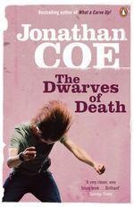 Vente Livre Numérique : The Dwarves of Death  - Jonathan Coe