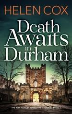 The Death Awaits in Durham  - Helen Cox