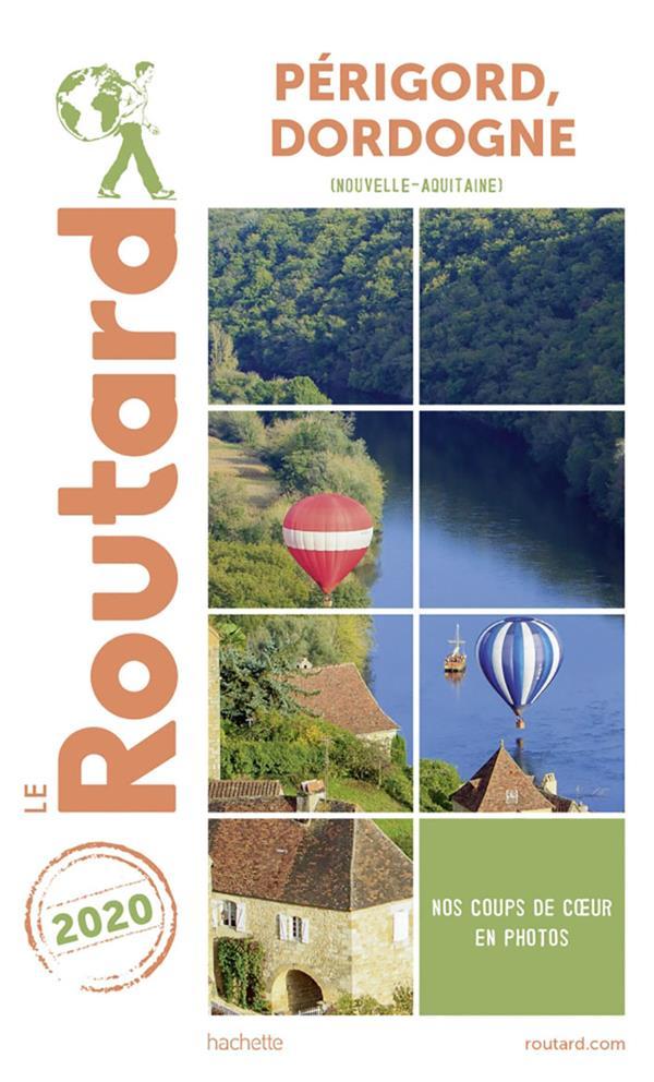 Guide du Routard ; Périgord, Dordogne (Nouvelle-Aquitaine) (édition 2020)